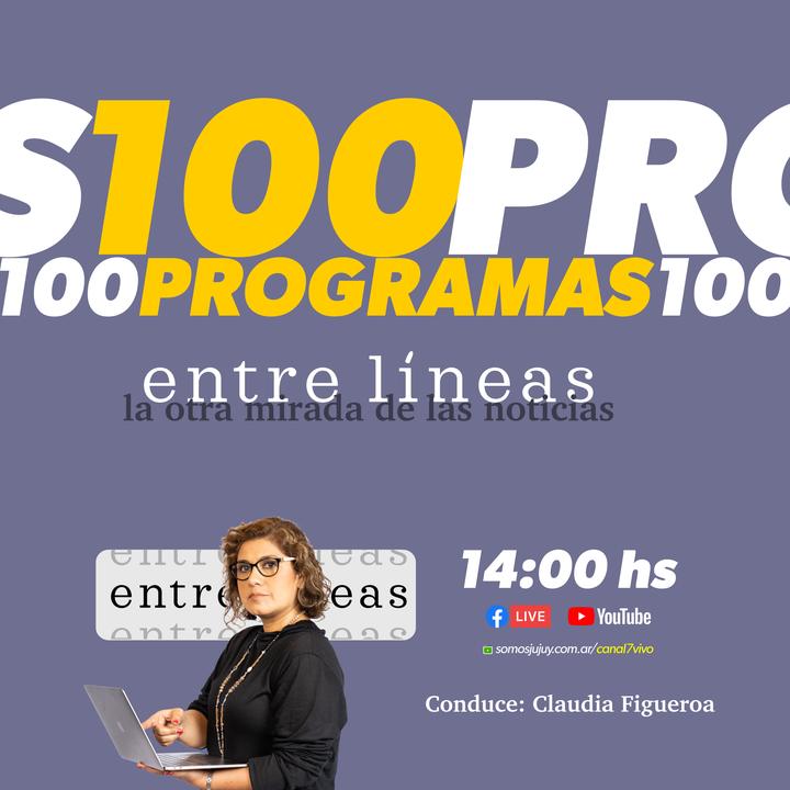 """Hoy cumplimos 100 programas! #entrelineas """"la otra mirada de las noticias"""" con la conducción de Claudia Figueroa Lunes a Viernes…"""